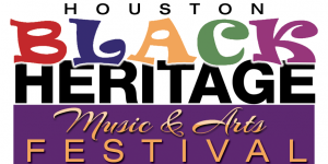 3rd Annual Houston Black Heritage Music & Arts Festival